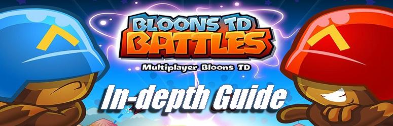 Bloons TD Battles Guide