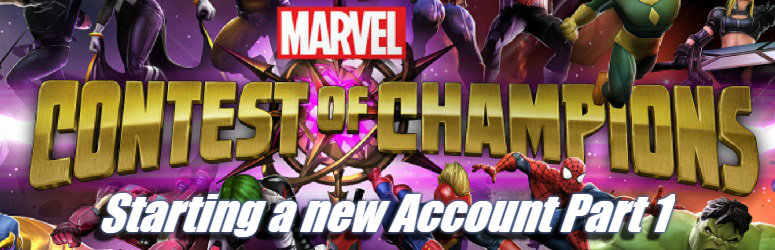 Starting a new Account – Marvel Contest of Champions