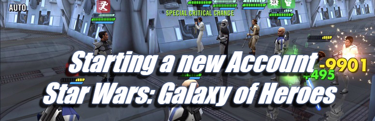 Starting a new Account - Star Wars: Galaxy of Heroes
