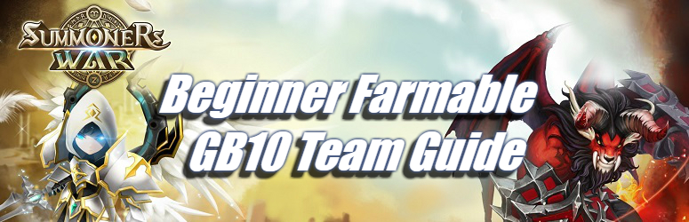 Beginner Farmable Gb10 Team Guide Summoners War