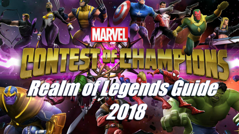 Realm of Legends Guide 2018 – Marvel's Contest of Champions