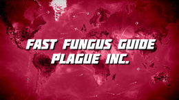 FastFungus Guide - Plague Inc.