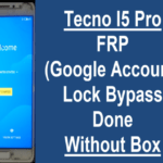 Tecno I5 Pro FRP Lock Remove Done | Tecno I5 Pro Google Account Lock Remove Done