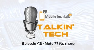 Talkin' Tech Episode 42 – Note 7? No more