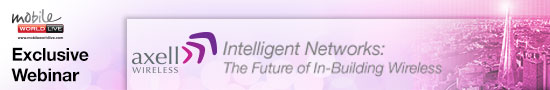 Mobile World Live - Exclusive Webinar - Axell Wireless- Intelligent Networks