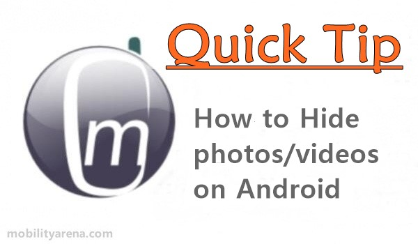 How to hide videos in android without app