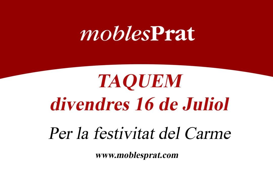 TANQUEM PER FESTA LOCAL – MOBLES PRAT