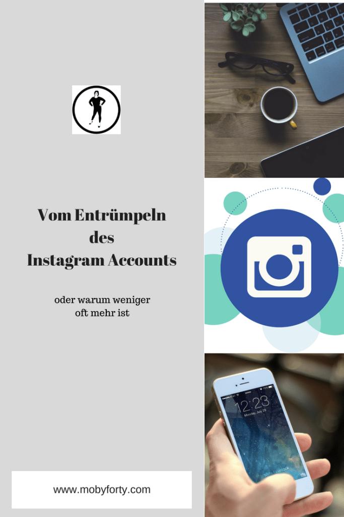 Instagram Account entrümpeln oder warum weniger auch mehr ist