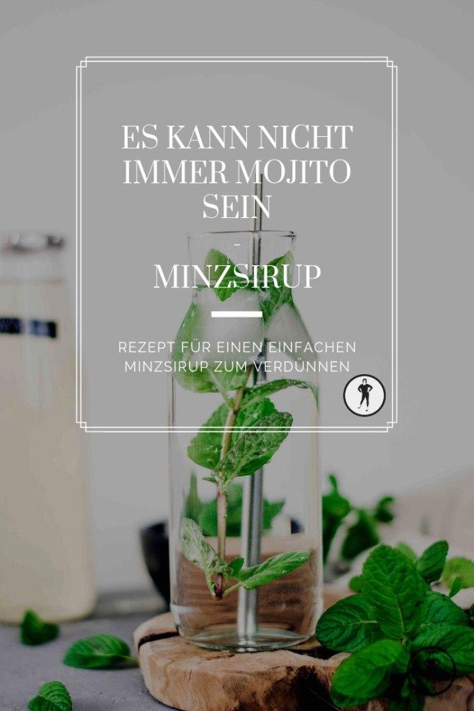 Minsirup Rezept - einfach und deshalb soooooo gut