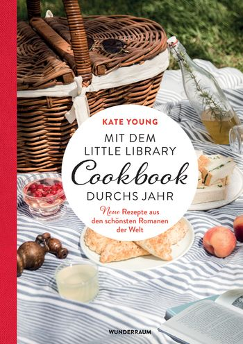 """Cover des Kochbuchs """"Mit dem Little Library Cookbook durchs Jahr - neue Rezepte aus den schönsten Romanen der Welt"""""""