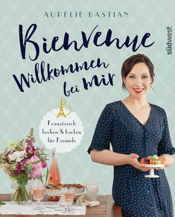 Das Cover zu Französisch kochen für Freunde