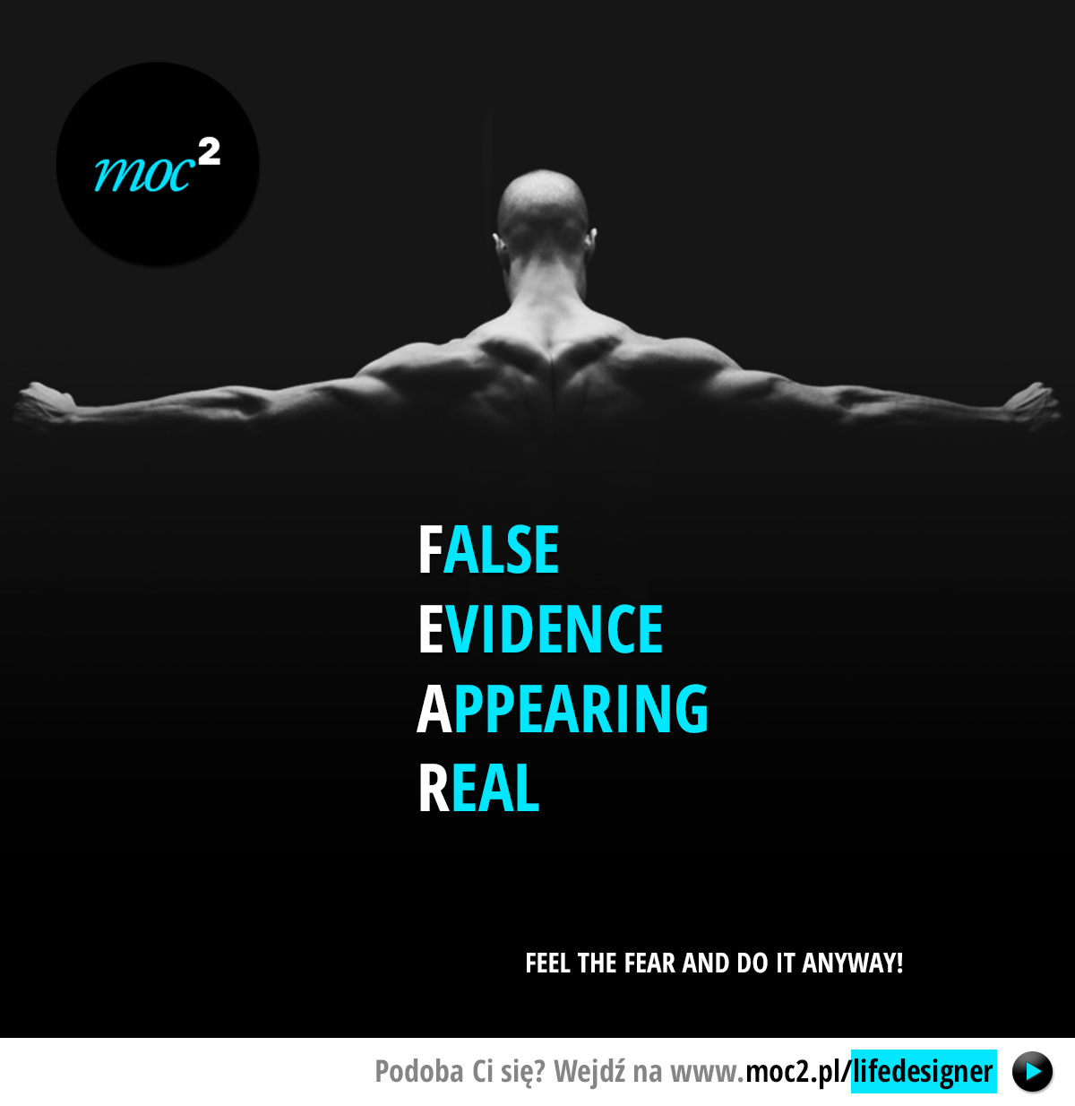 FEAR: False Evidence Appearing Real.