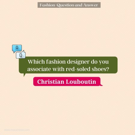Which fashion designer do you associate with red-soled shoes?