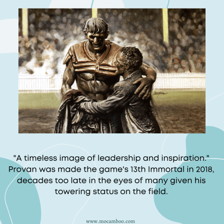 """""""A timeless image of leadership and inspiration."""" Provan was made the game's 1 ..."""