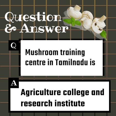 Mushroom training centre in Tamilnadu is