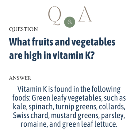 What fruits and vegetables are high in vitamin K?