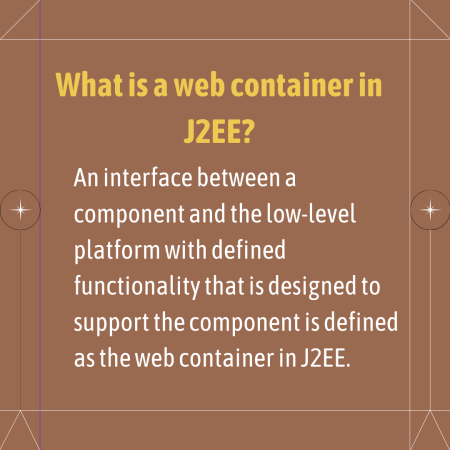 What is a web container in J2EE?