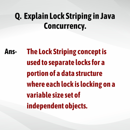Explain Lock Striping in Java Concurrency.