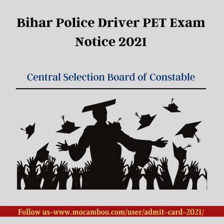 Bihar Police Driver PET Exam Notice 2021