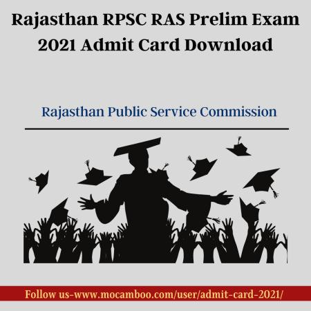 Rajasthan RPSC RAS Prelim Exam 2021 Admit Card Download