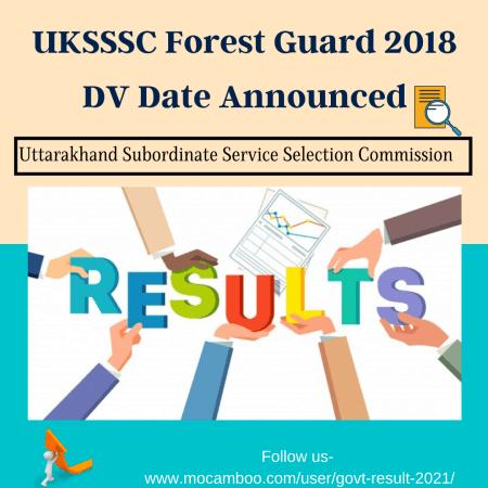 UKSSSC Forest Guard 2018 DV Date Announced