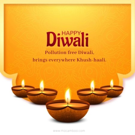 Pollution free Diwali, brings everywhere Khush-haali.