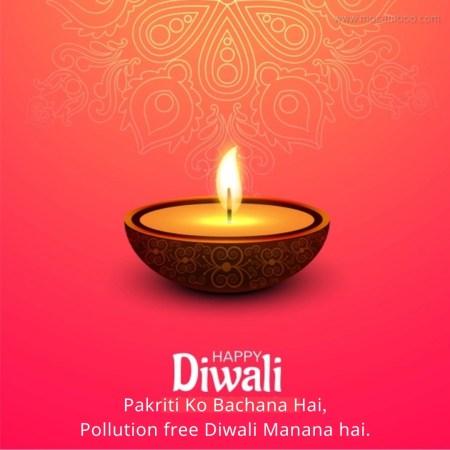 Pakriti Ko Bachana Hai, Pollution free Diwali Manana hai.