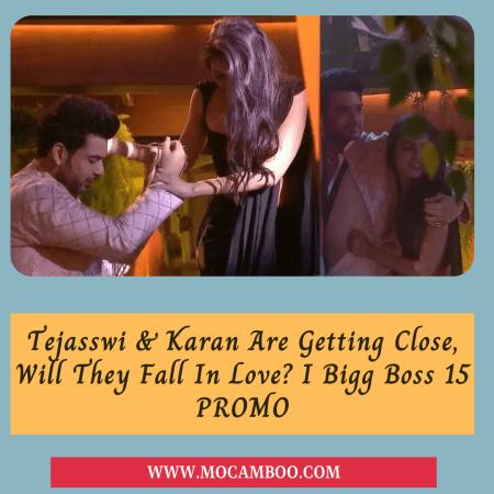 Tejasswi & Karan Are Getting Close, Will They Fall In Love? I Bigg Boss 15 PROMO