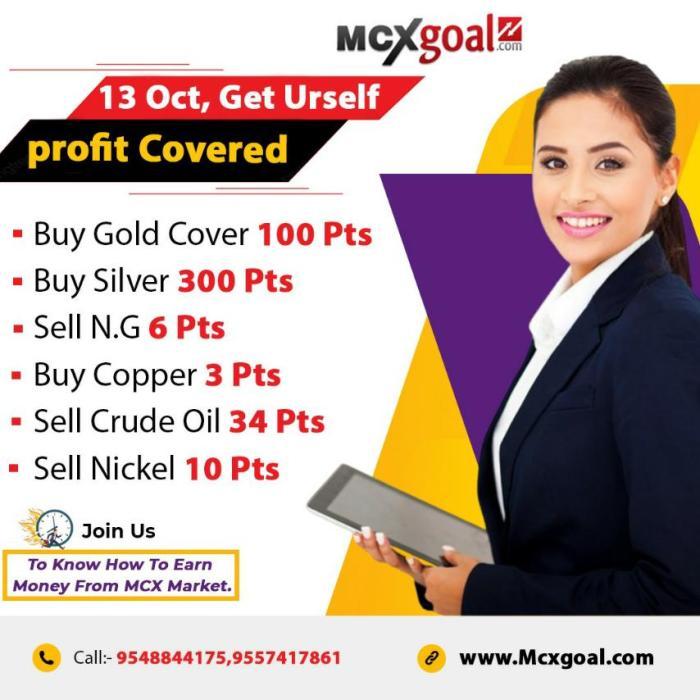13 OCT, PROFIT UPDATE BY MCXGOAL