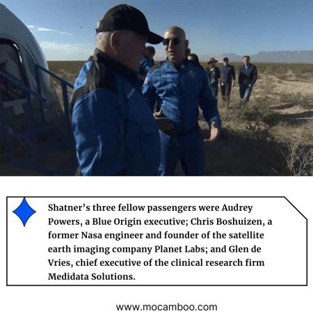 Shatner's three fellow passengers were Audrey Powers, a Blue Origin executive; Chris Boshuizen,  ...