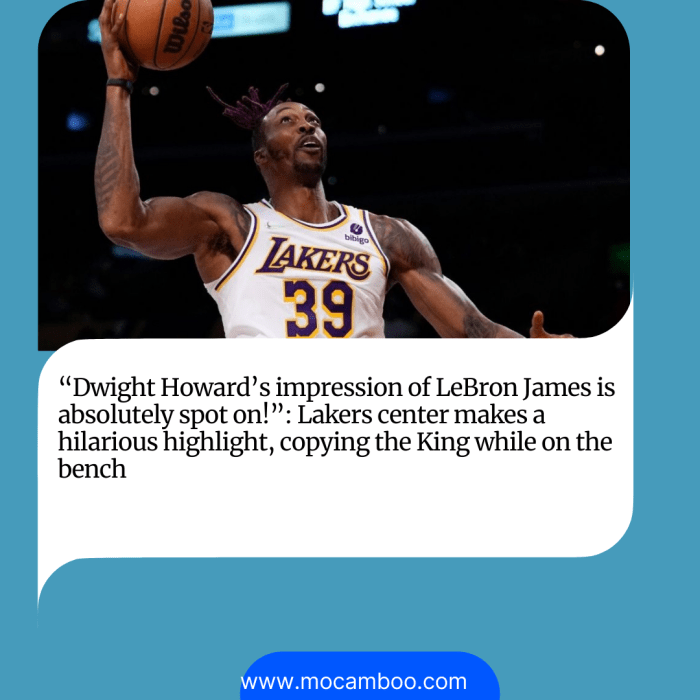 """""""Dwight Howard's impression of LeBron James is absolutely spot on!"""": Lakers center makes a hilar ..."""