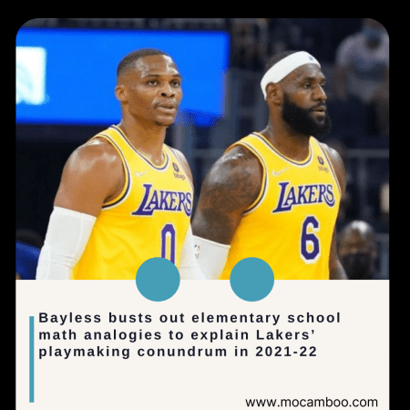 Bayless busts out elementary school math analogies to explain Lakers' playmaking conundrum in 20 ...