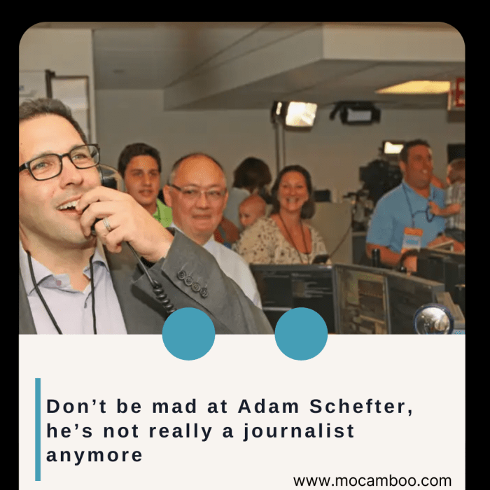Don't be mad at Adam Schefter, he's not really a journalist anymore