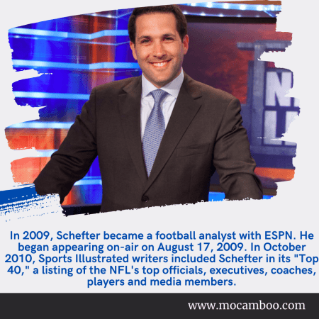 In 2009, Schefter became a football analyst with ESPN. He began appearing on-air on August 17, 2 ...