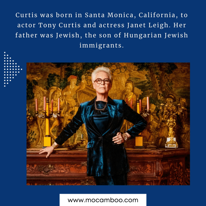 Curtis was born in Santa Monica, California, to actor Tony Curtis and actress Janet Leigh. Her f ...