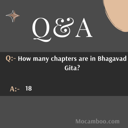 How many chapters are in Bhagavad Gita?