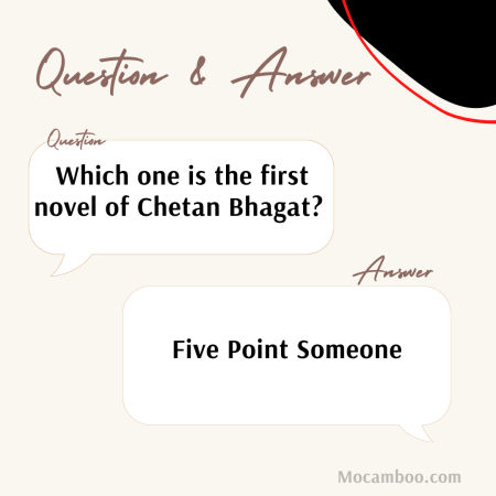 Which one is the first novel of Chetan Bhagat?