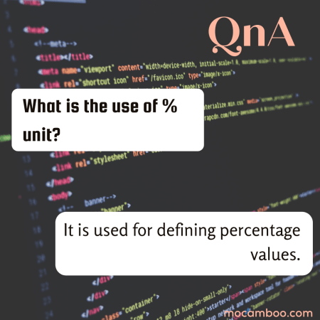 What is the use of % unit?