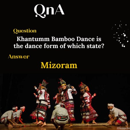 Khantumm Bamboo Dance is the dance form of which state?