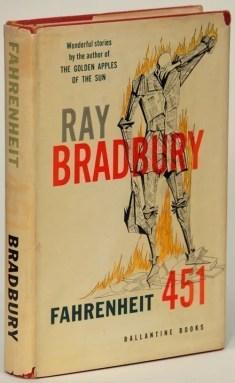 Fahrenheit 451, Ray Bradbury, 1953