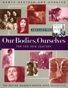 Our Bodies, Ourselves, Boston Women's Health Book Collective, 1971