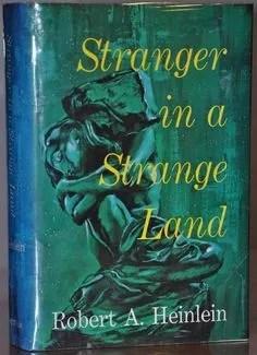 Stranger in a Strange Land, Robert A. Heinlein, 1961