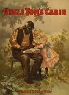 Uncle Tom's Cabin, Harriet Beecher Stowe, 1852