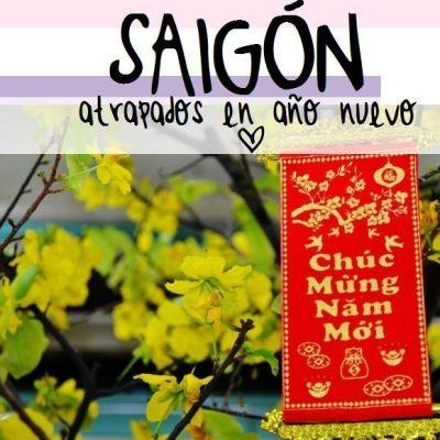"ATRAPADOS EN SAIGON (""MALVENIDA"" EN HO CHI MINH CITY)"
