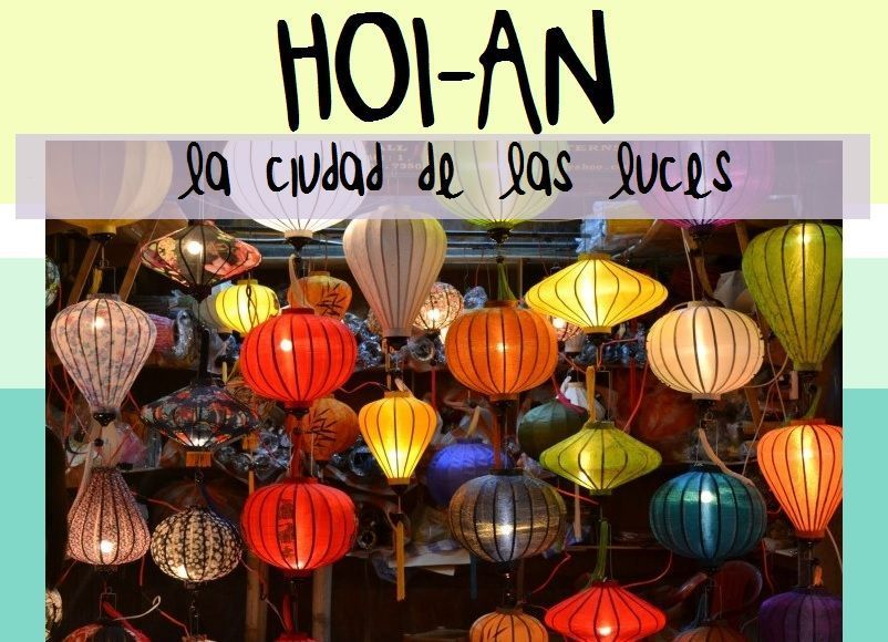 hoi-an-ciudad-luces-vietnam-que-ver