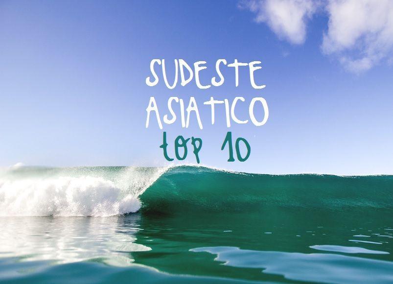 top-10-sudeste-asiatico-lo-mejor