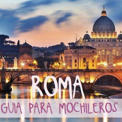 GUÍA DE ROMA PARA MOCHILEROS