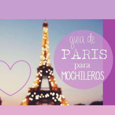 GUÍA DE PARIS PARA MOCHILEROS
