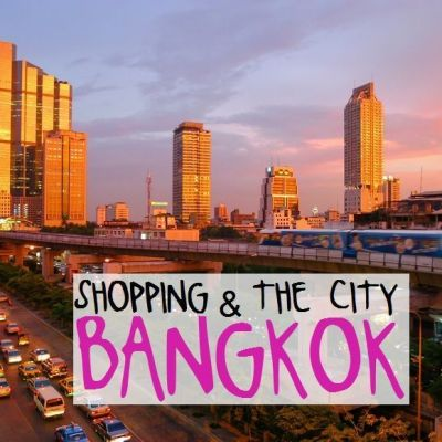 SHOPPING & THE CITY: BANGKOK. GUÍA DE MERCADOS Y CENTROS COMERCIALES