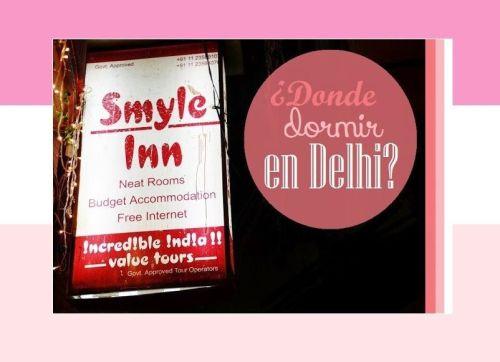A DONDE DORMIR EN DELHI